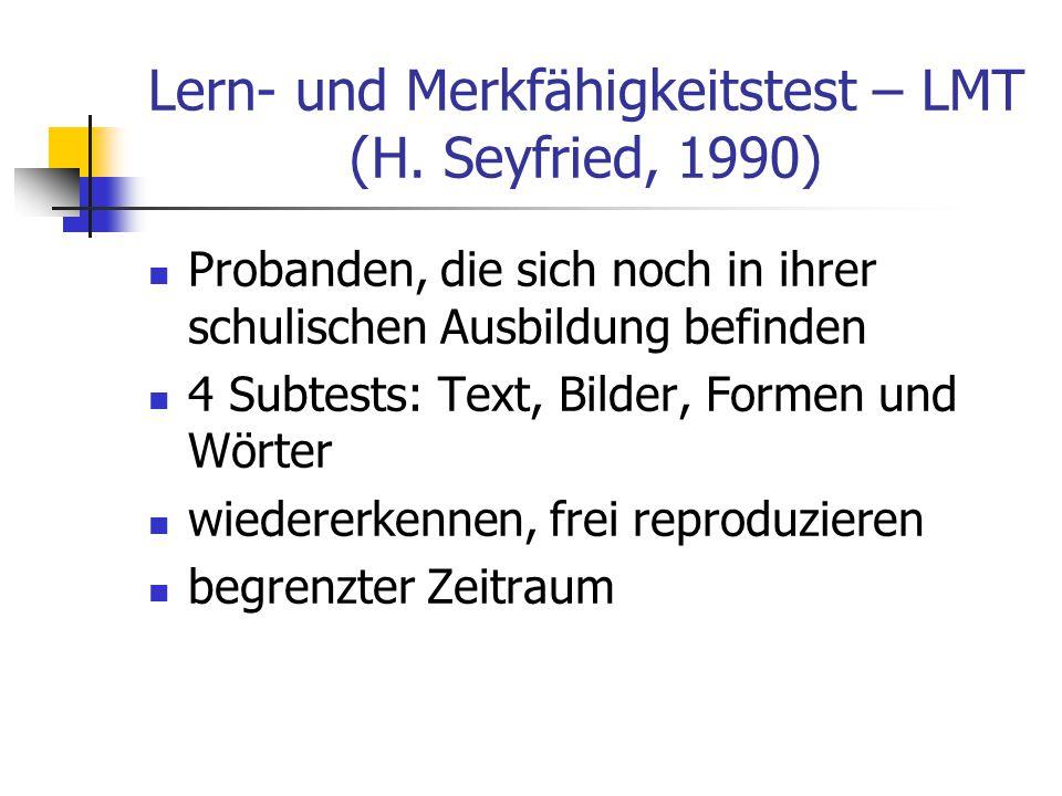 Lern- und Merkfähigkeitstest – LMT (H. Seyfried, 1990)