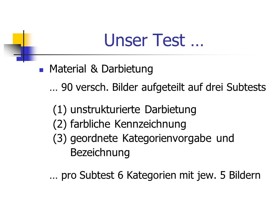 Unser Test … Material & Darbietung