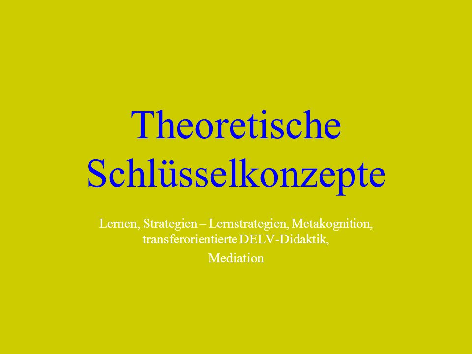 Theoretische Schlüsselkonzepte