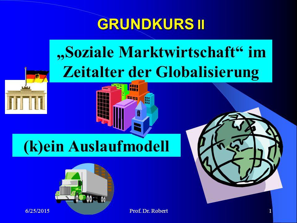 """""""Soziale Marktwirtschaft im Zeitalter der Globalisierung"""