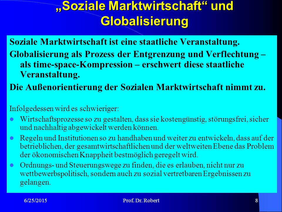 """""""Soziale Marktwirtschaft und Globalisierung"""