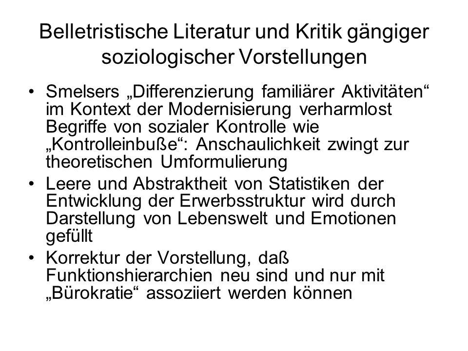 Belletristische Literatur und Kritik gängiger soziologischer Vorstellungen