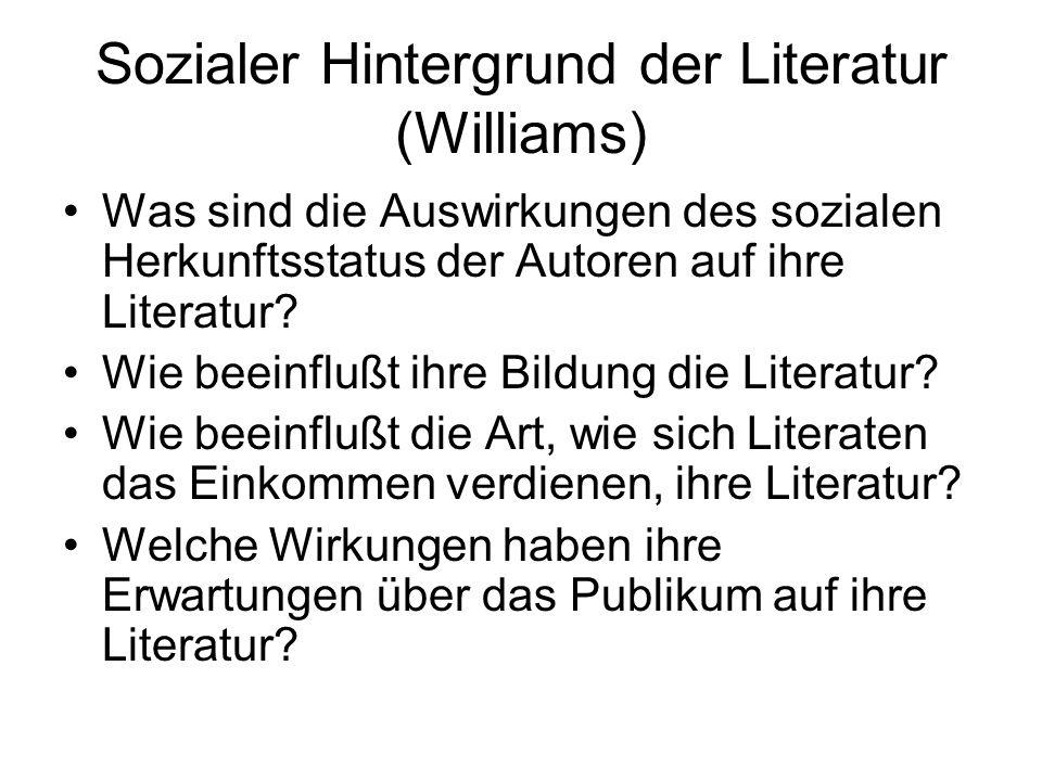 Sozialer Hintergrund der Literatur (Williams)