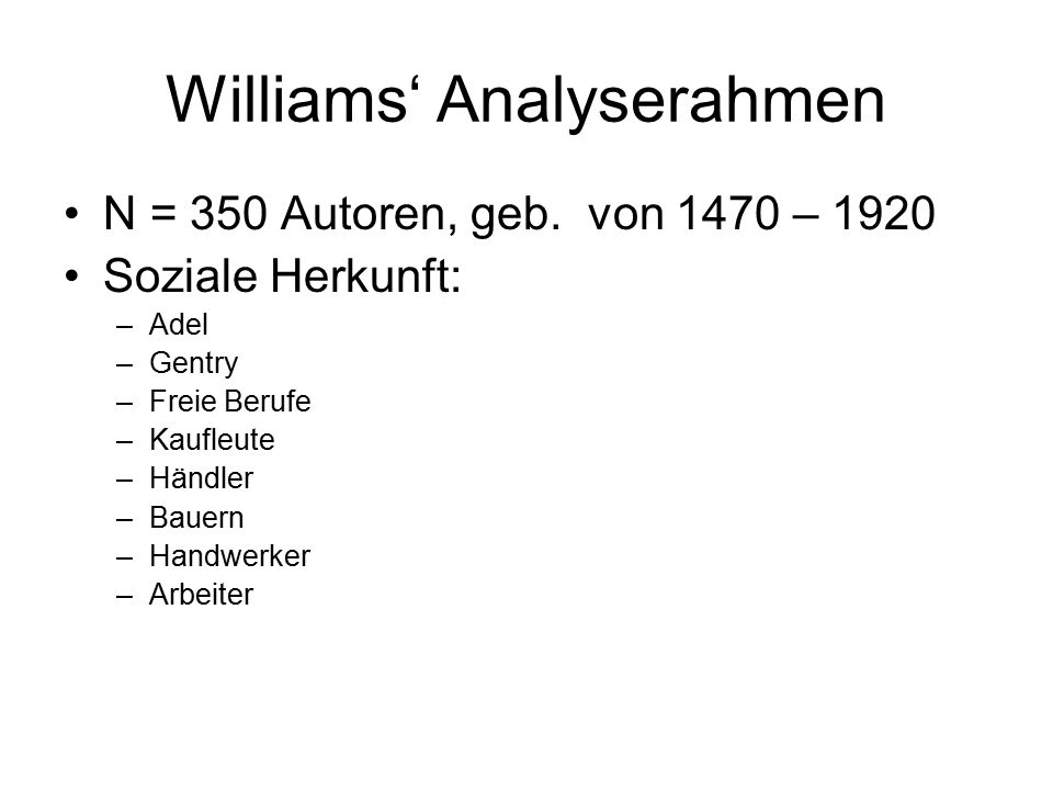 Williams' Analyserahmen