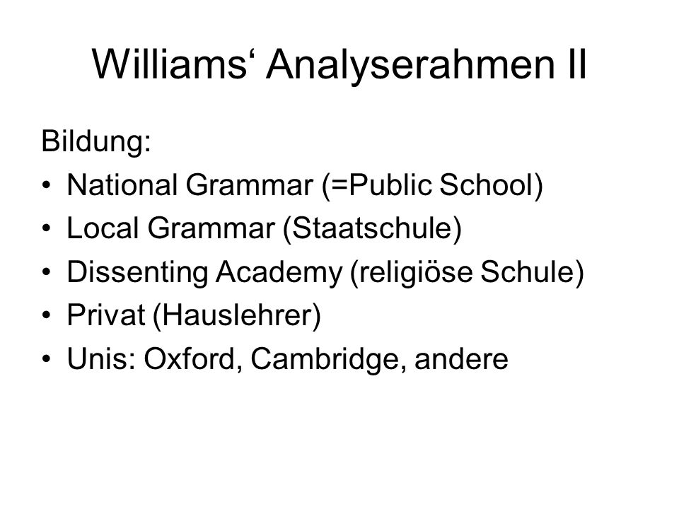 Williams' Analyserahmen II