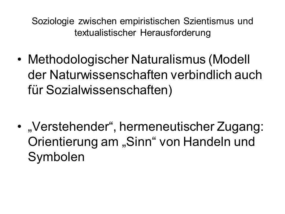 Soziologie zwischen empiristischen Szientismus und textualistischer Herausforderung