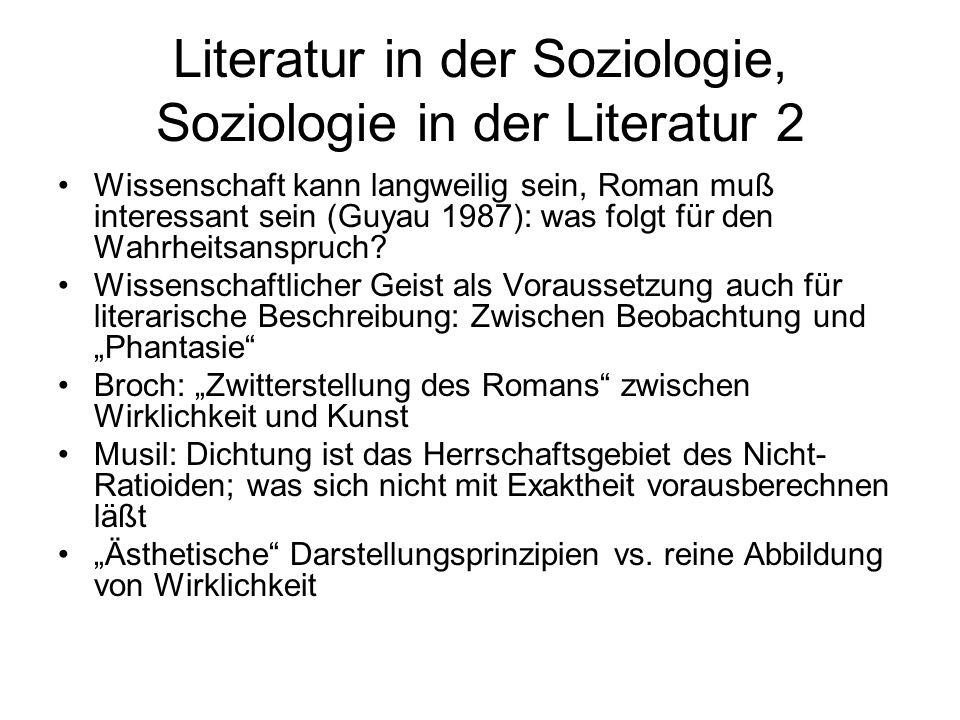 Literatur in der Soziologie, Soziologie in der Literatur 2