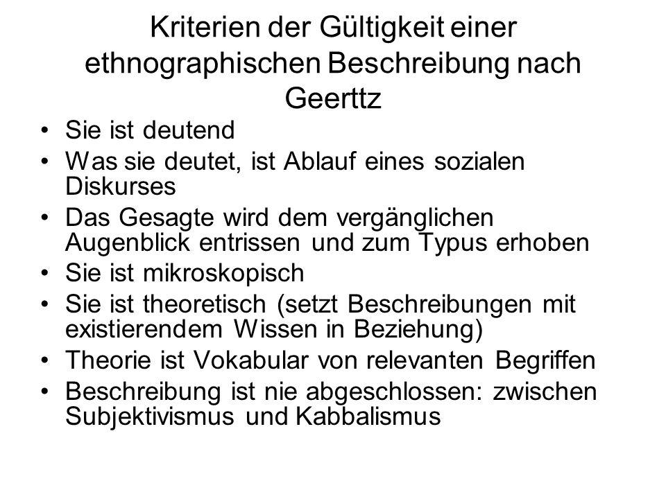 Kriterien der Gültigkeit einer ethnographischen Beschreibung nach Geerttz
