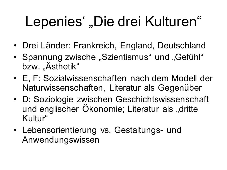 "Lepenies' ""Die drei Kulturen"