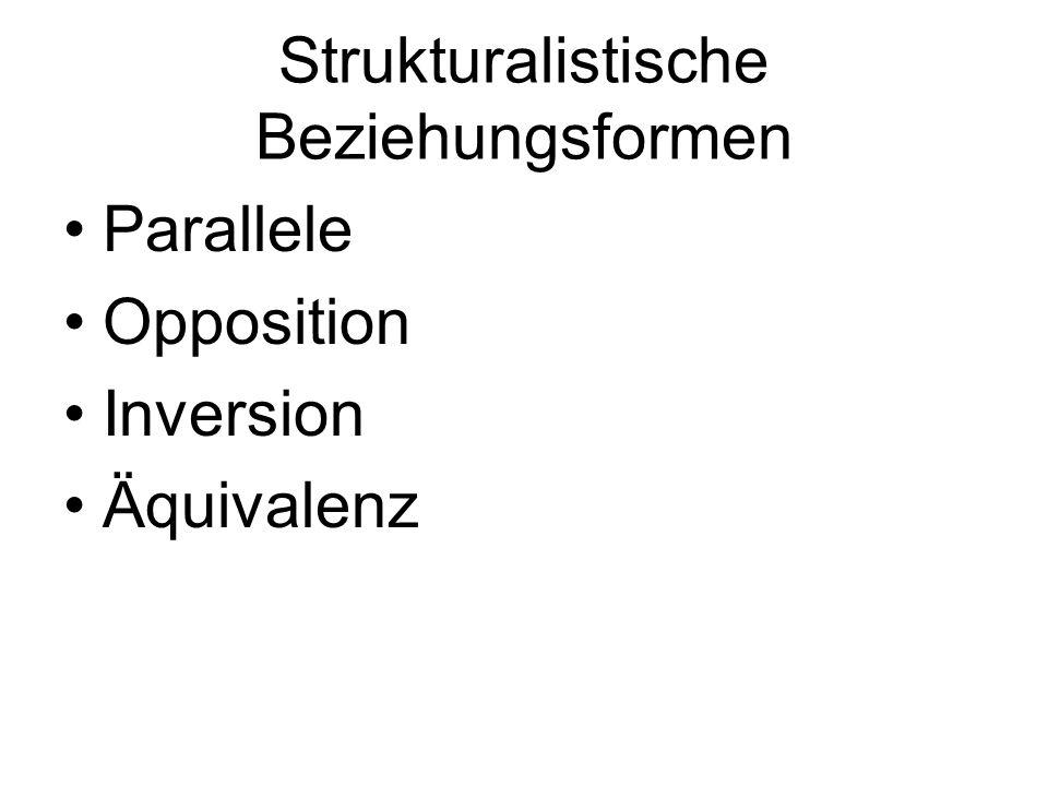 Strukturalistische Beziehungsformen