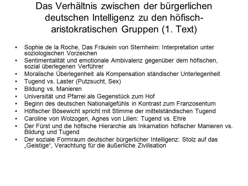 Das Verhältnis zwischen der bürgerlichen deutschen Intelligenz zu den höfisch-aristokratischen Gruppen (1. Text)