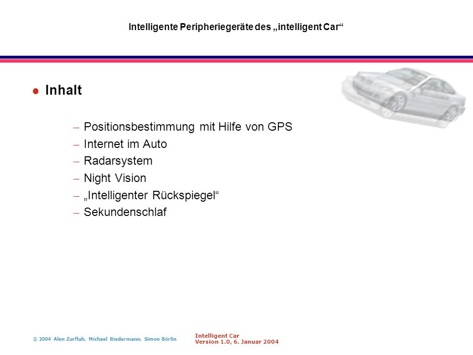 "Intelligente Peripheriegeräte des ""intelligent Car"