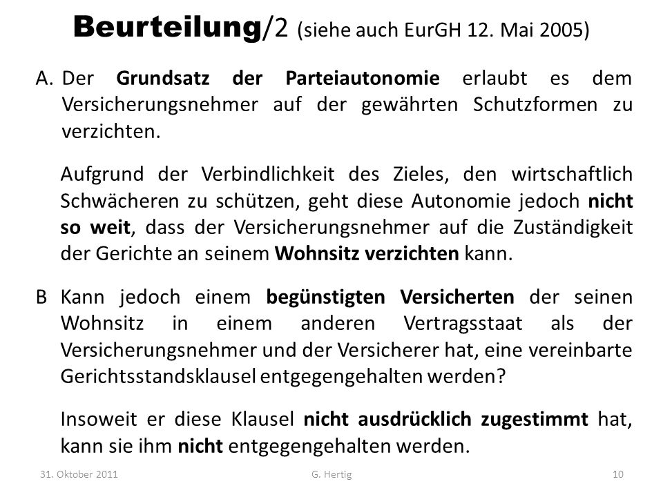 Beurteilung/2 (siehe auch EurGH 12. Mai 2005)