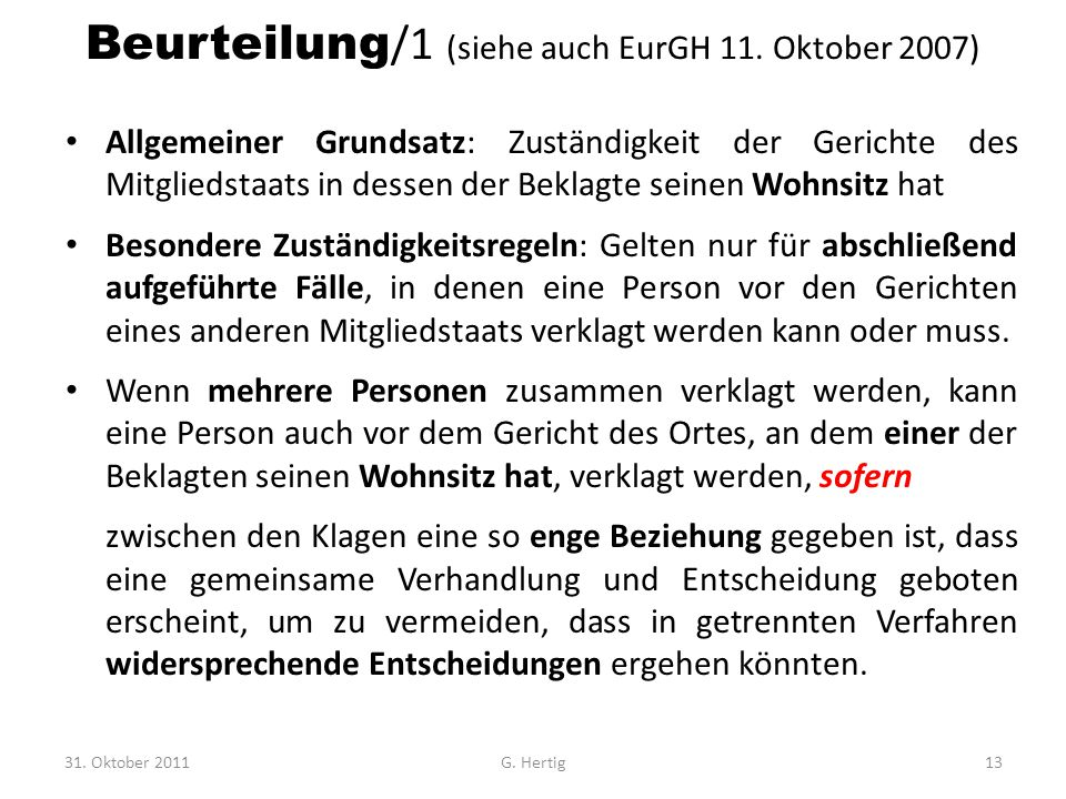 Beurteilung/1 (siehe auch EurGH 11. Oktober 2007)