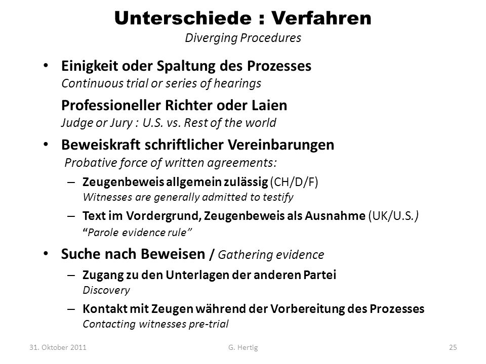 Unterschiede : Verfahren Diverging Procedures