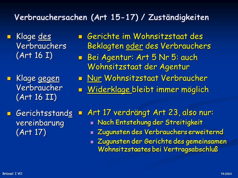 Verbrauchersachen (Art 15-17) / Zuständigkeiten