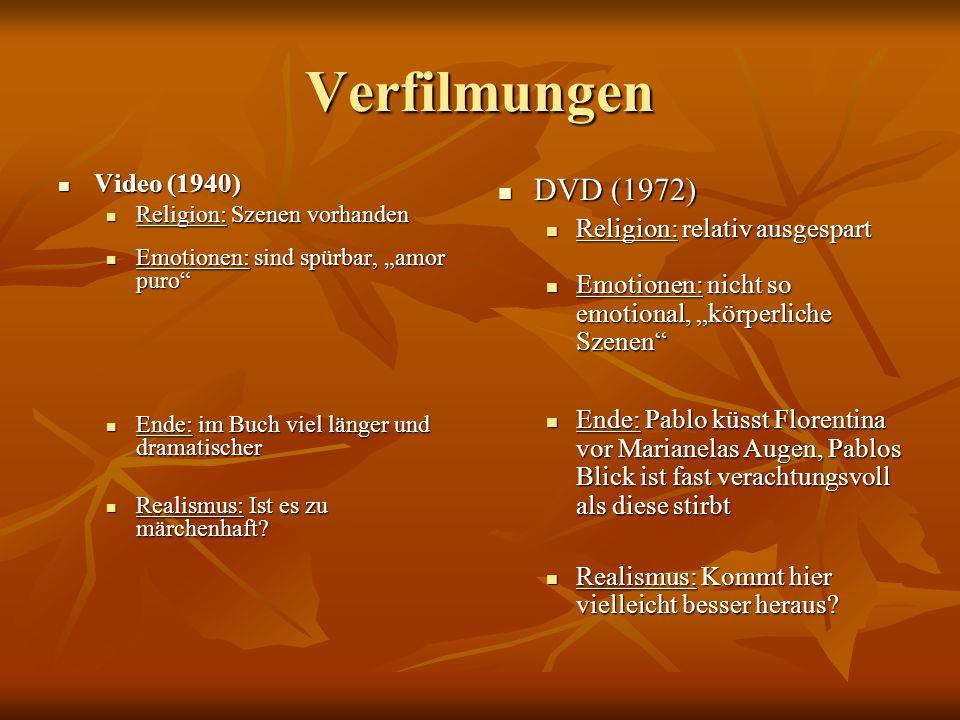 Verfilmungen DVD (1972) Video (1940) Religion: relativ ausgespart