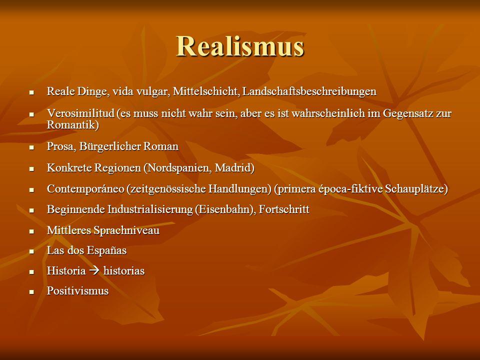 Realismus Reale Dinge, vida vulgar, Mittelschicht, Landschaftsbeschreibungen.