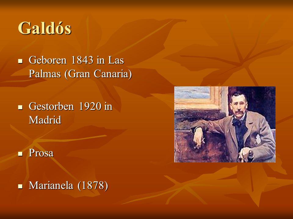 Galdós Geboren 1843 in Las Palmas (Gran Canaria)