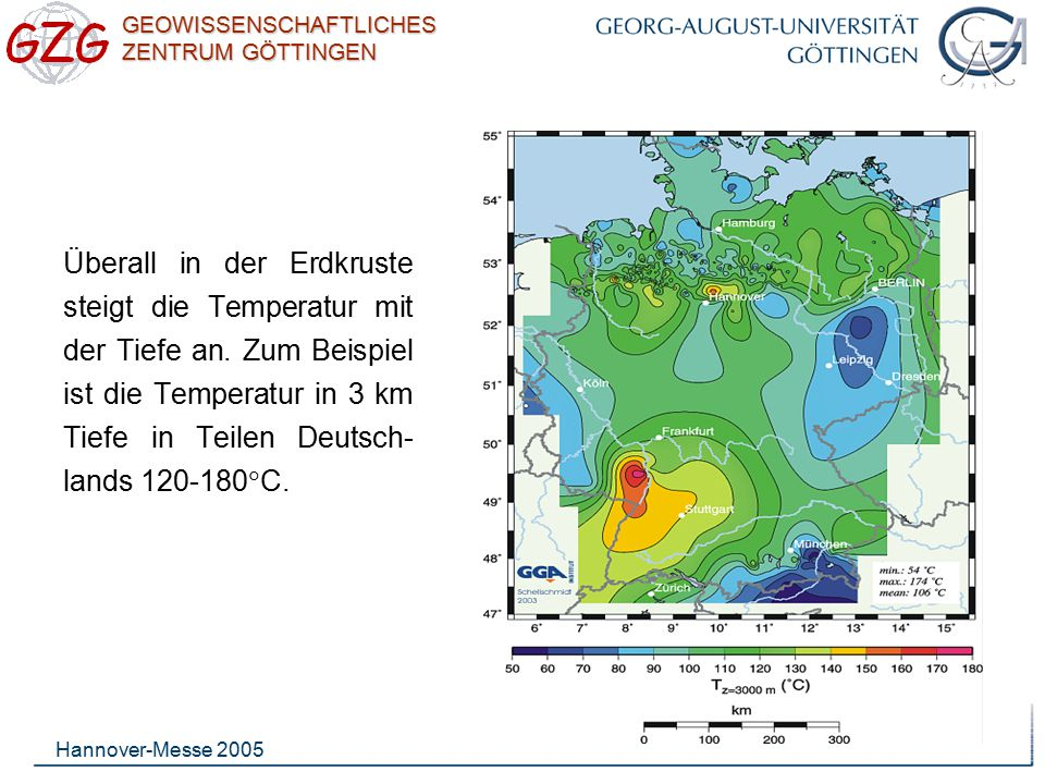 Überall in der Erdkruste steigt die Temperatur mit der Tiefe an