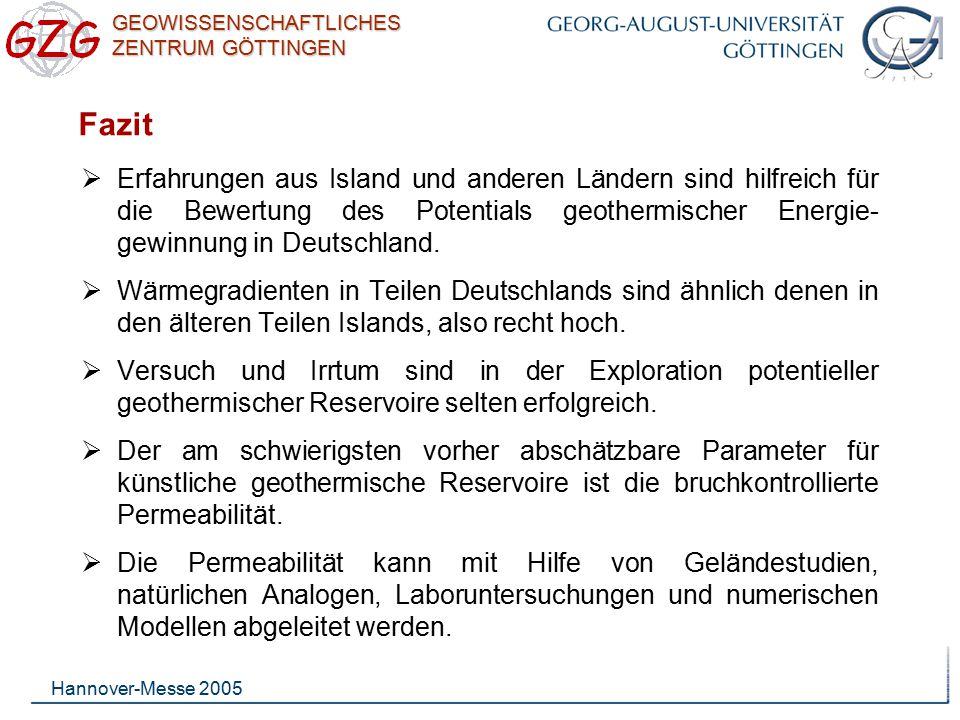 Fazit Erfahrungen aus Island und anderen Ländern sind hilfreich für die Bewertung des Potentials geothermischer Energie-gewinnung in Deutschland.