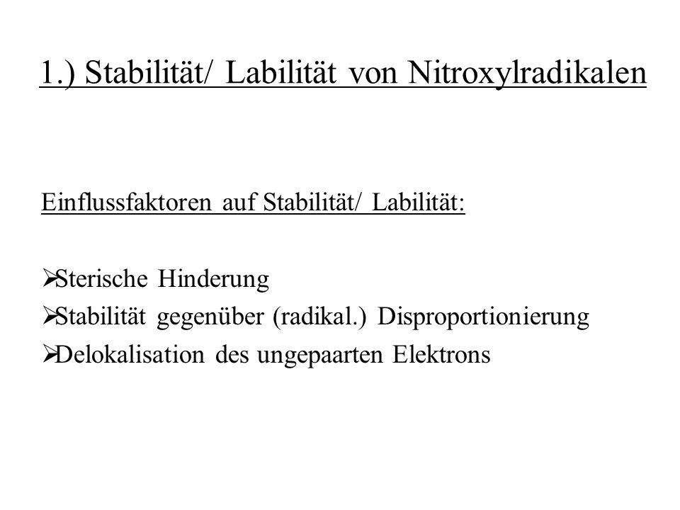 1.) Stabilität/ Labilität von Nitroxylradikalen