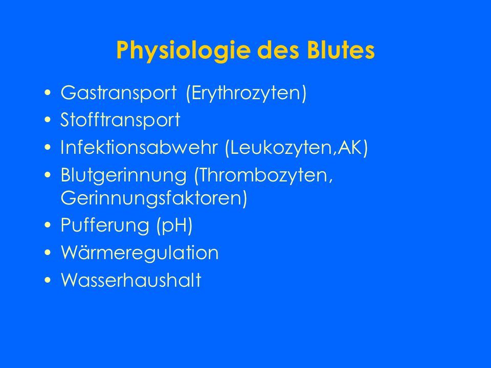 Physiologie des Blutes
