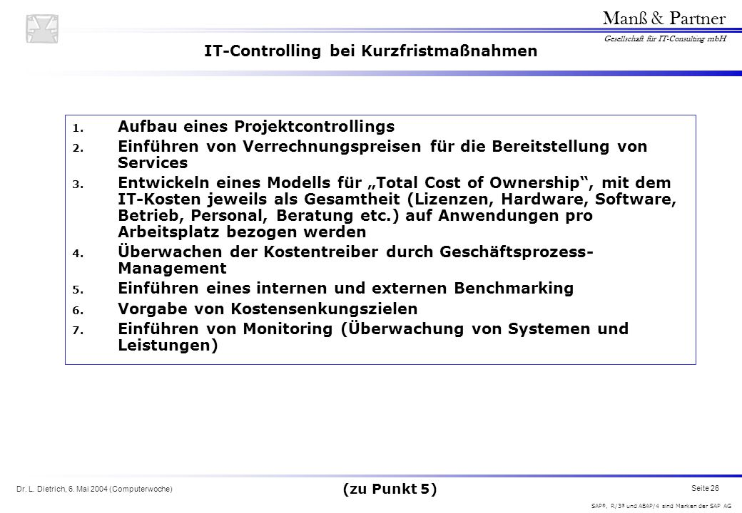 IT-Controlling bei Kurzfristmaßnahmen