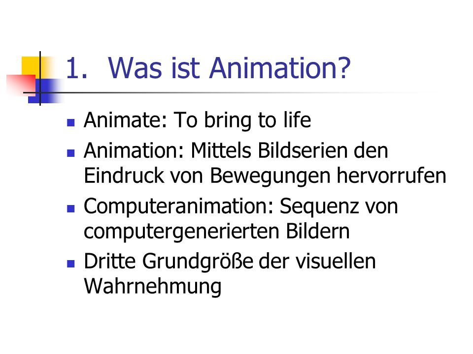 Was ist Animation Animate: To bring to life