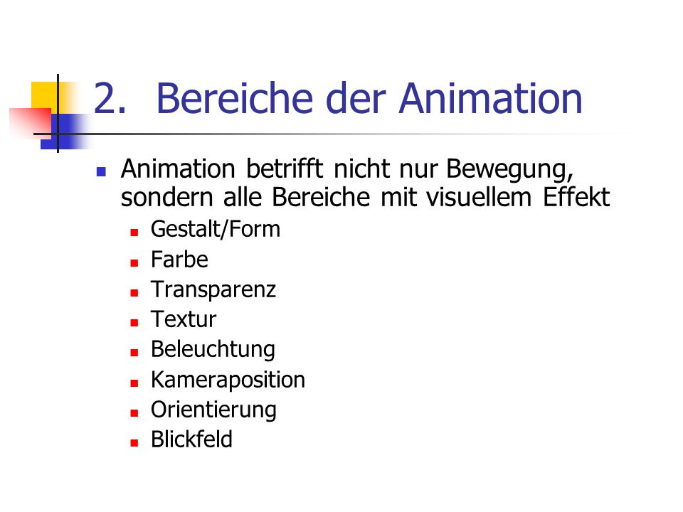 Bereiche der Animation