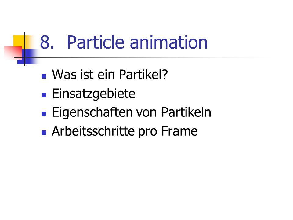 Particle animation Was ist ein Partikel Einsatzgebiete