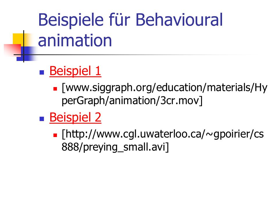 Beispiele für Behavioural animation