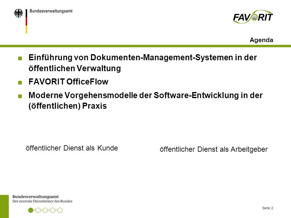 Agenda Einführung von Dokumenten-Management-Systemen in der öffentlichen Verwaltung. FAVORIT OfficeFlow.