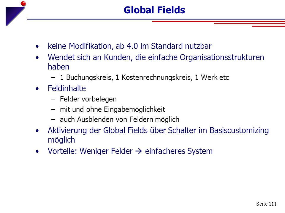 Global Fields keine Modifikation, ab 4.0 im Standard nutzbar