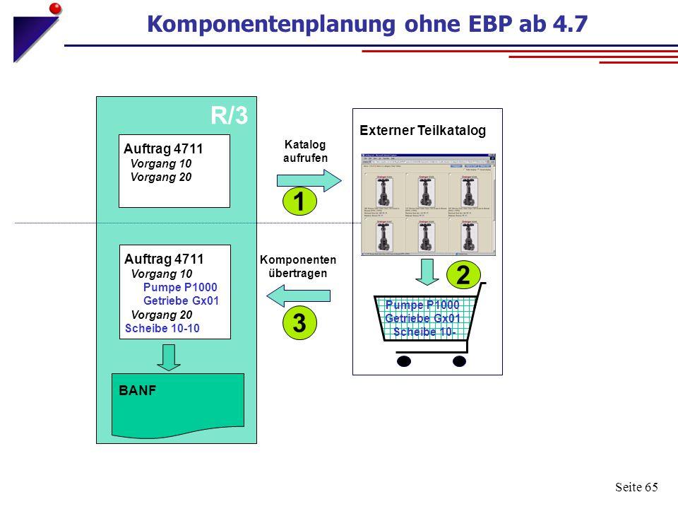 Komponentenplanung ohne EBP ab 4.7