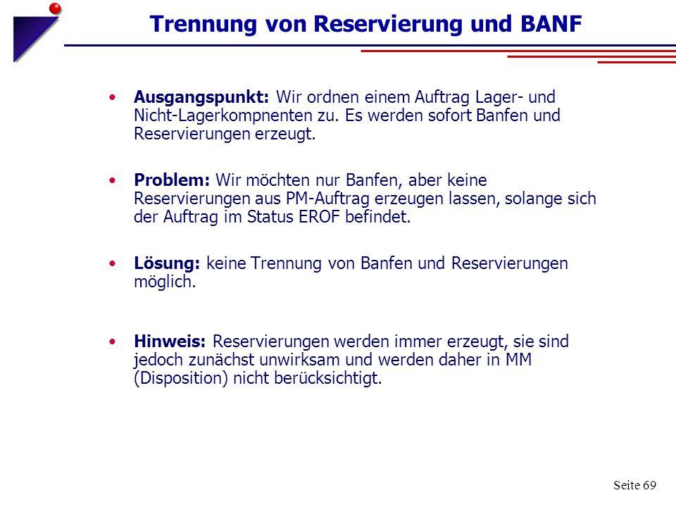 Trennung von Reservierung und BANF