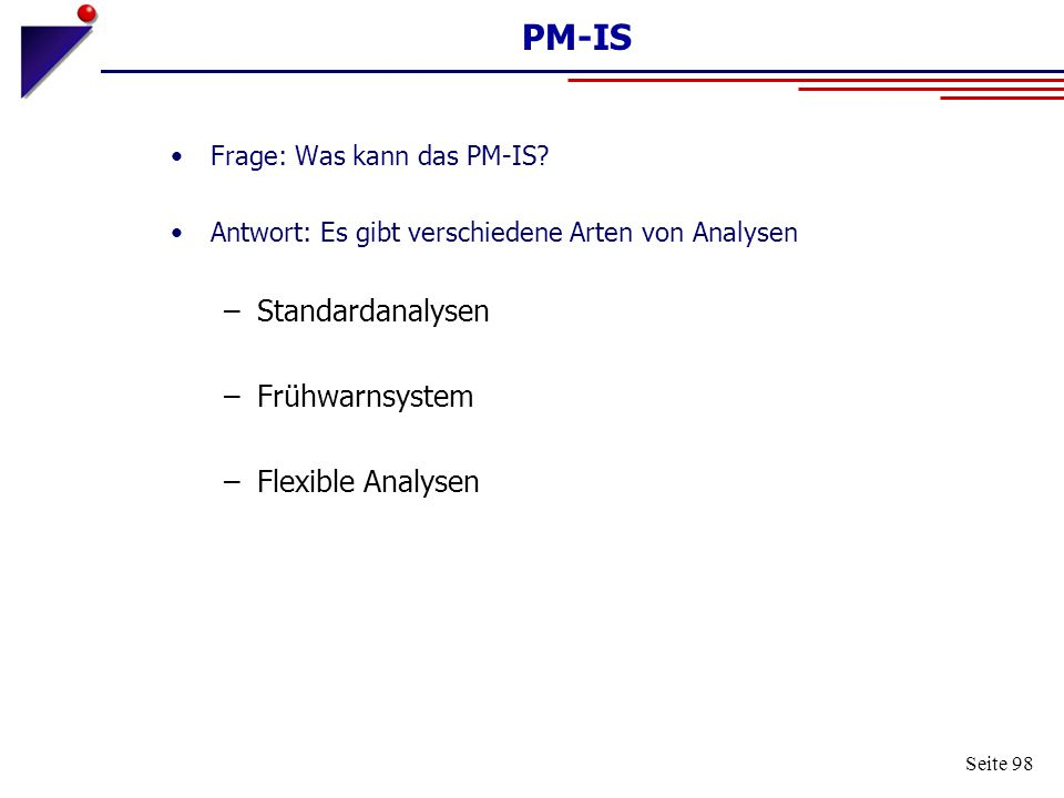 PM-IS Standardanalysen Frühwarnsystem Flexible Analysen