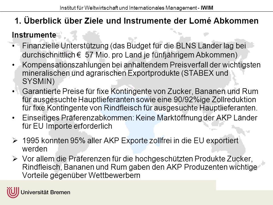 1. Überblick über Ziele und Instrumente der Lomé Abkommen