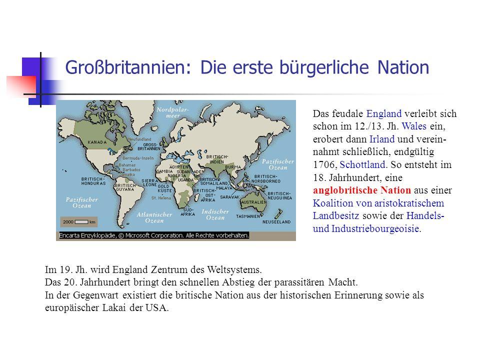 Großbritannien: Die erste bürgerliche Nation