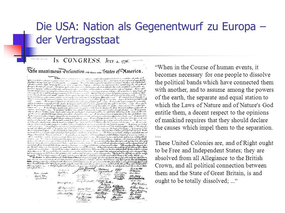 Die USA: Nation als Gegenentwurf zu Europa – der Vertragsstaat