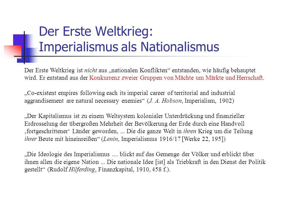 Der Erste Weltkrieg: Imperialismus als Nationalismus