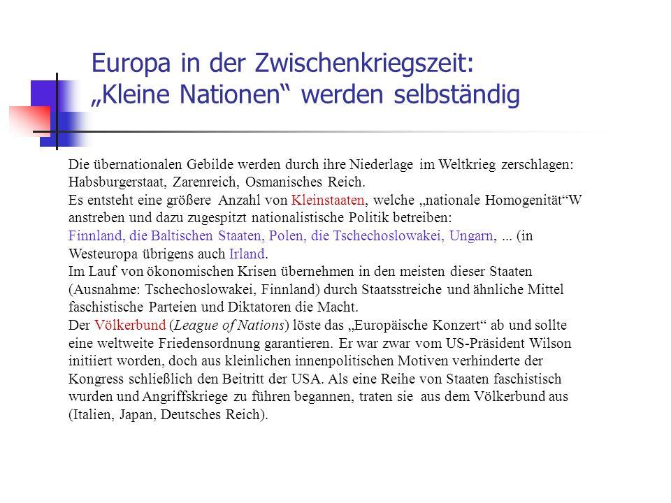 """Europa in der Zwischenkriegszeit: """"Kleine Nationen werden selbständig"""