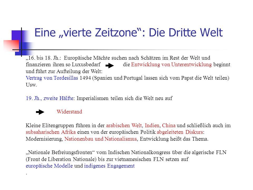 """Eine """"vierte Zeitzone : Die Dritte Welt"""
