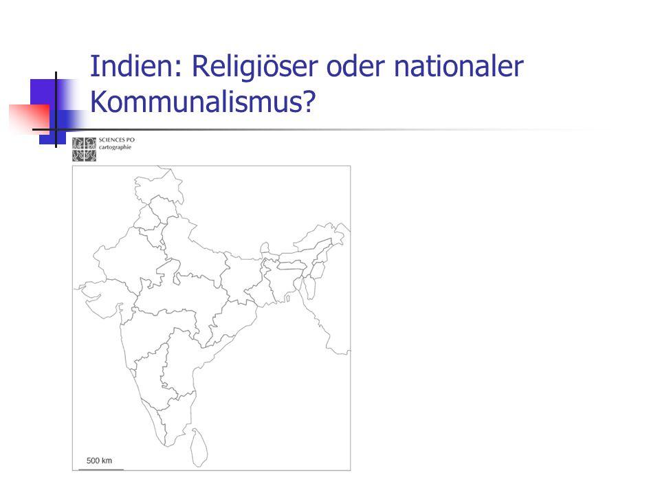 Indien: Religiöser oder nationaler Kommunalismus