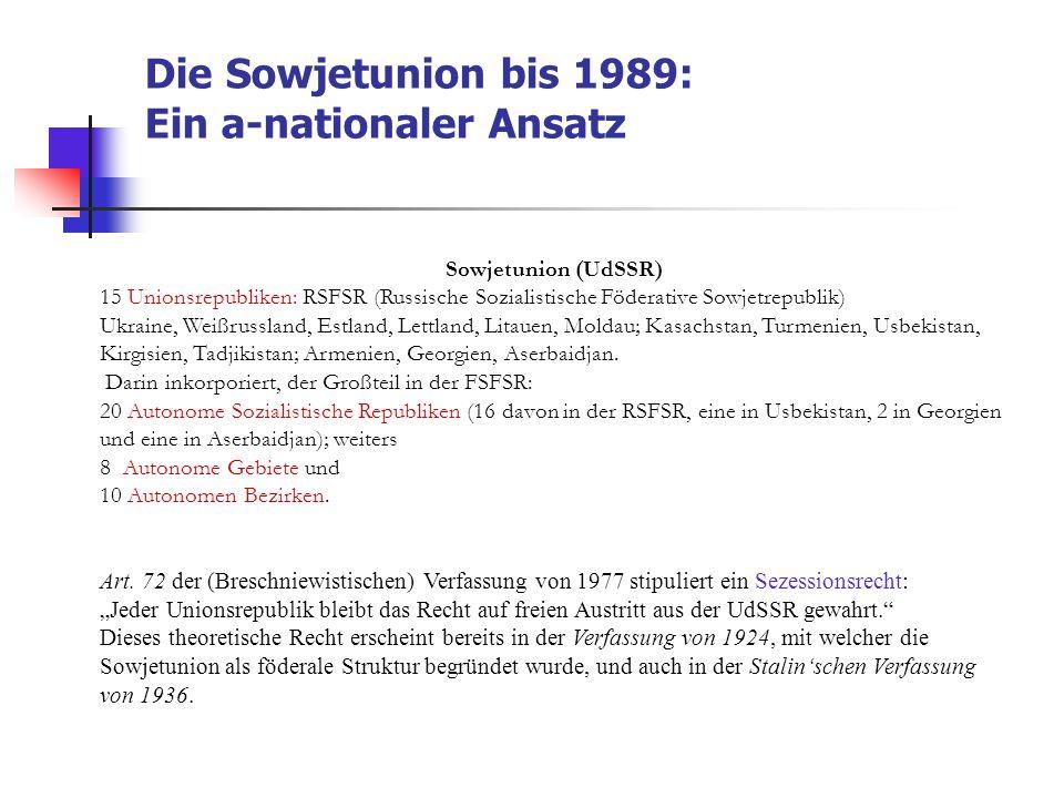 Die Sowjetunion bis 1989: Ein a-nationaler Ansatz