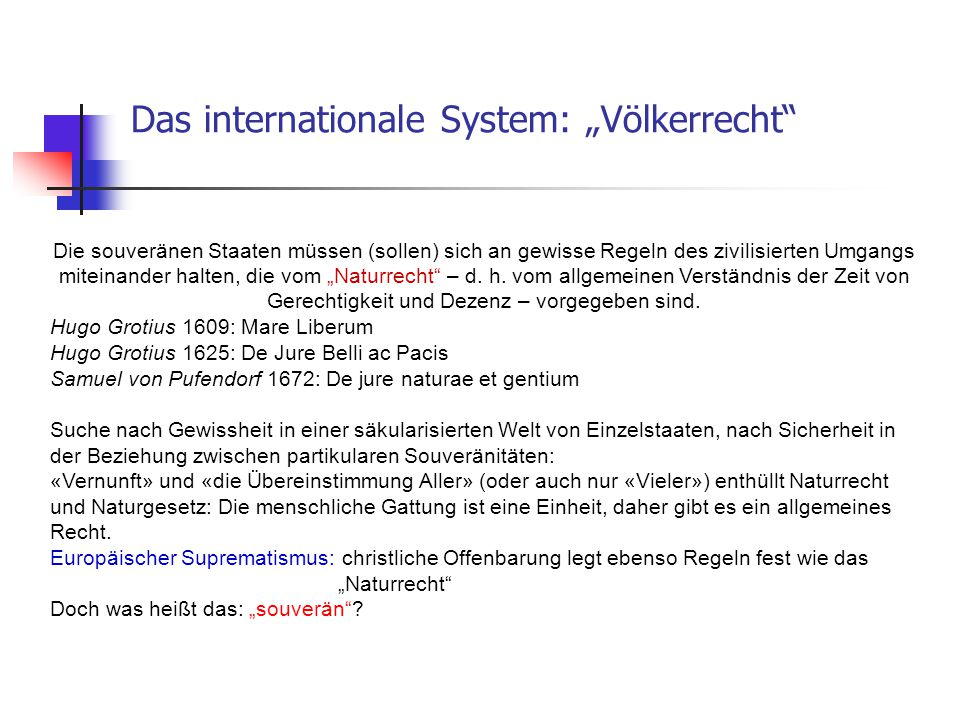 "Das internationale System: ""Völkerrecht"