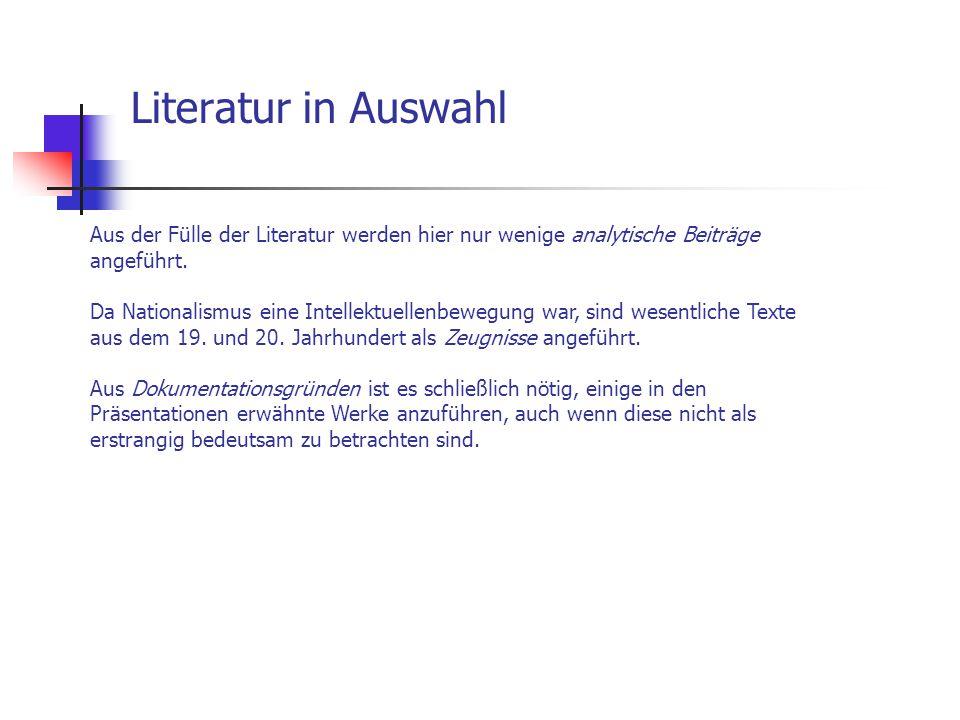 Literatur in Auswahl Aus der Fülle der Literatur werden hier nur wenige analytische Beiträge angeführt.