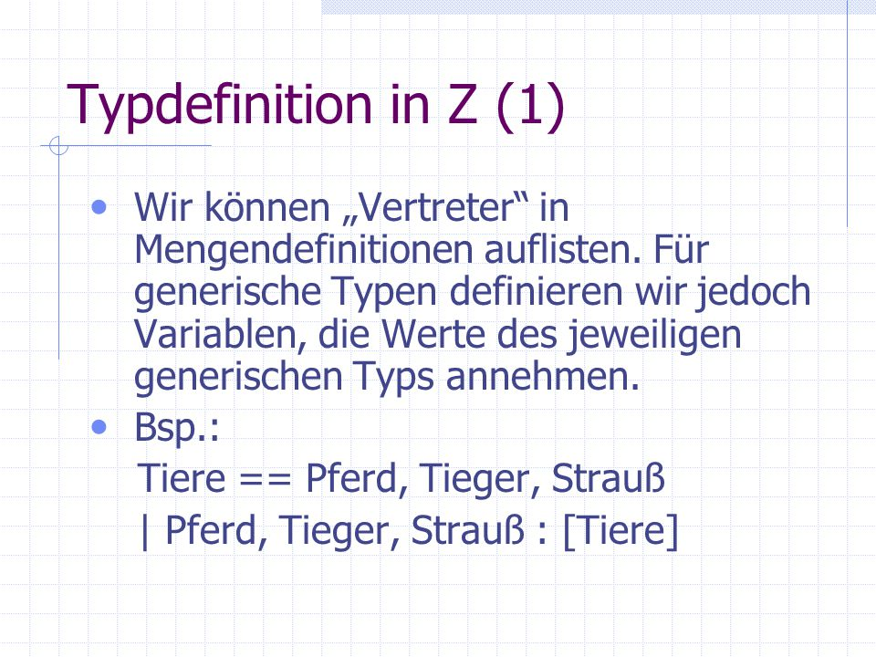 Typdefinition in Z (1)