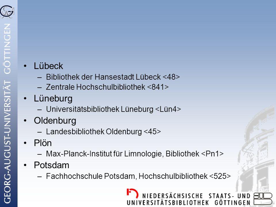 Lübeck Lüneburg Oldenburg Plön Potsdam