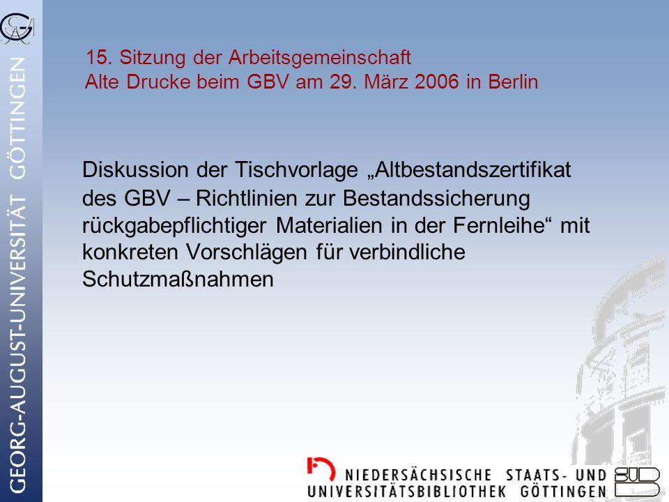 15. Sitzung der Arbeitsgemeinschaft Alte Drucke beim GBV am 29
